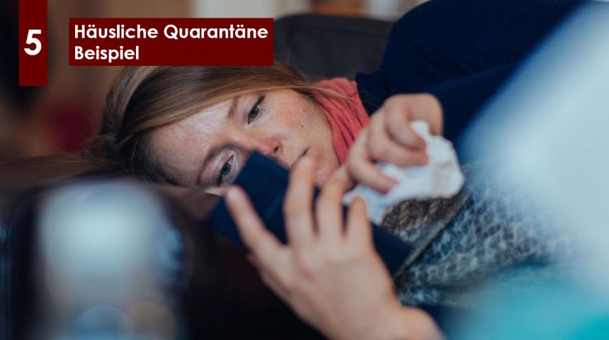 Erfahren Sie, wie Mitarbeiter mit einer häuslichen Quarantäne umgehen können.